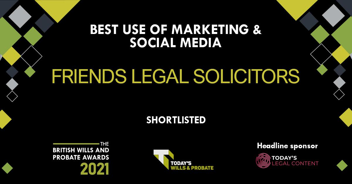 Friends Legal Award Nomination - Best Use of Marketing & Social Media